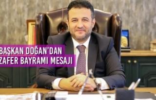 Başkan Doğan'dan 30 Ağustos Zafer Bayramı Mesajı
