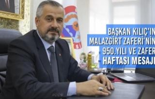Başkan Kılıç'ın Malazgirt Zaferi'nin 950.Yılı...