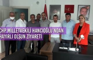 CHP Milletvekili Hancıoğlu'ndan Hayırlı Olsun...