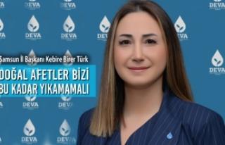 """Kebire Birer Türk: """"Doğal Afetler Bizi Bu Kadar..."""