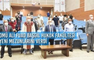 OMÜ Ali Fuad Başgil Hukuk Fakültesi Yeni Mezunlarını...