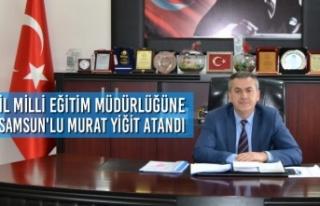 Samsun İl Milli Eğitim Müdürlüğüne Murat Yiğit...