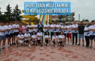 Short Track Milli Takımını 19 Mayıs İlçesinde...
