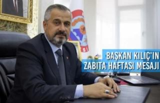 Başkan Kılıç'ın Zabıta Haftası Mesajı