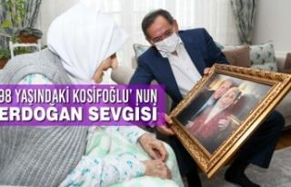 Cumhurbaşkanı Erdoğan Hayranı Kosifoğlu'na...