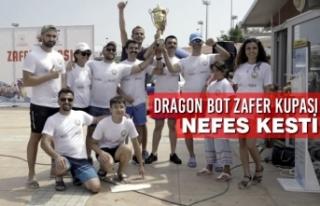 Dragon Bot Zafer Kupası Nefes Kesti