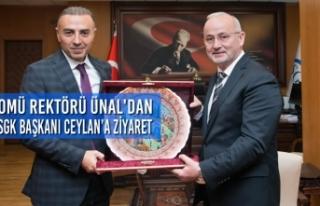 Rektör Ünal, SGK Başkanı Ceylan'ı Ziyaret Etti
