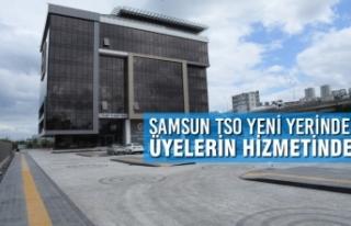 Samsun TSO Yeni Yerinde, Üyelerin Hizmetinde
