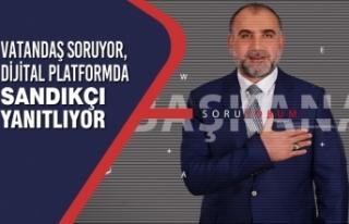 Vatandaş Soruyor, Dijital Platformda Sandıkçı...