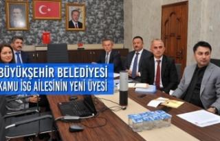 Büyükşehir Belediyesi Kamu İSG ailesinin yeni...