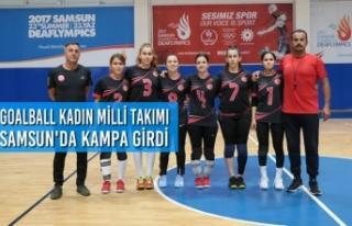 Goalball Kadın Milli Takımı Samsun'da Kampa...