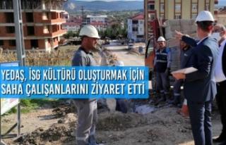 YEDAŞ, İSG Kültürü Oluşturmak İçin Saha Çalışanlarını...