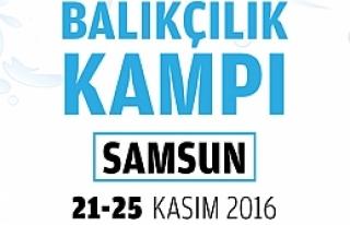 'Balıkçılık Kampı' Samsun'da Başlıyor