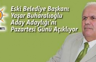 Yaşar Buharalıoğlu Aday Adaylığını Açıklıyor