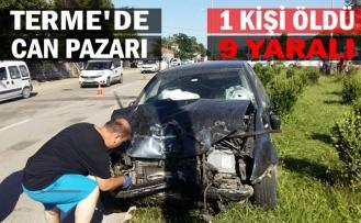 Terme'de Trafik Kazası: 1 Ölü, 9 Yaralı
