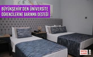 Büyükşehir'den Üniversite Öğrencilerine Barınma Desteği