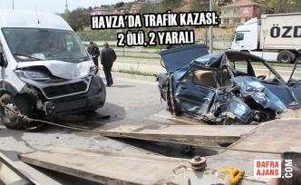 Havza'da Trafik Kazası: 2 Ölü, 2 Yaralı