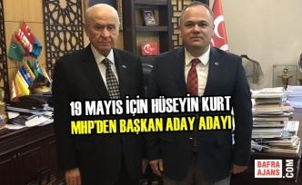 19 Mayıs İçin Hüseyin Kurt MHP'den Aday Adayı