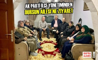 AK Parti İlçe Yönetiminden Dursun Ailesi'ne Ziyaret