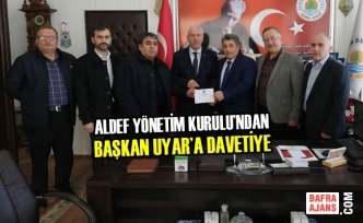 ALDEF Yönetim Kurulu'ndan Başkan Uyar'a Davetiye