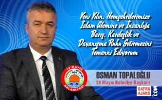 Başkan Osman Topaloğlu'ndan Yeniyıl Mesajı
