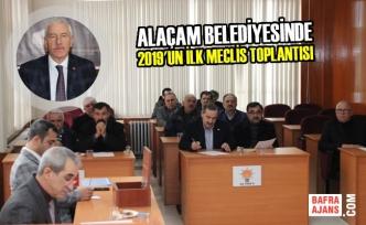 Alaçam Belediyesinde 2019 Yılının İlk Meclis Toplantısı