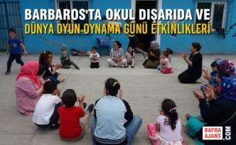 Okul Dışarıda ve Dünya Oyun Oynama Günü Etkinlikleri