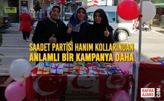 Saadet Partisi Hanım Kollarından Anlamlı Bir Kampanya Daha