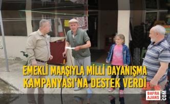 Emekli Maaşıyla Milli Dayanışma Kampanyası'na Destek Verdi
