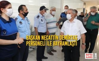 Başkan Demirtaş Personeli İle Bayramlaştı