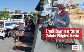Engelli Bayanın Yardımına Zabıta Ekipleri Koştu