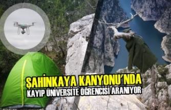 Şahinkaya Kanyonu'nda Kayıp Üniversite Öğrencisi Aranıyor