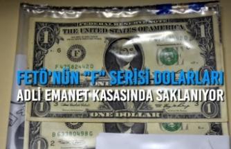 """FETÖ'nün """"F"""" Serisi Dolarları Adli Emanet Kasasında Saklanıyor"""