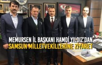 Yıldız'dan AK Parti Samsun Milletvekillerine Ziyaret