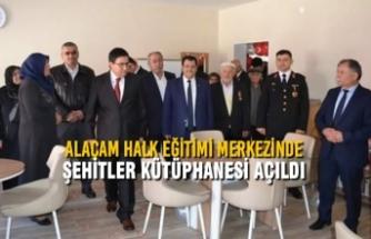 Alaçam Halk Eğitimi Merkezinde Şehitler Kütüphanesi Açıldı