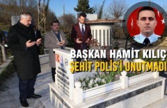 Başkan Hamit Kılıç Şehit Polis'i Unutmadı