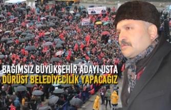Erhan Usta; Dürüst Belediyecilik Yapacağız
