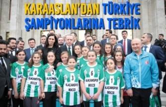 Karaaslan'dan Türkiye Şampiyonlarına Tebrik