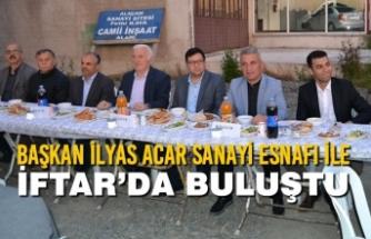 Başkan İlyas Acar Sanayi Esnafı İle İftar'da Buluştu