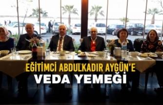 Eğitimci Abdulkadir Aygün'e Veda Yemeği