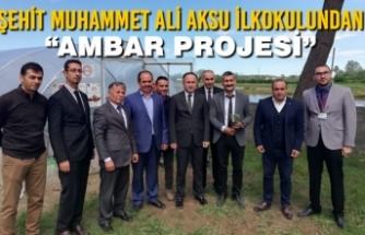 """Şehit Muhammet Ali Aksu İlkokulundan """"Ambar Projesi"""""""