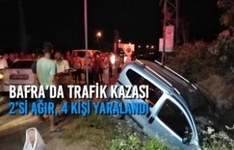 Bafra'da Trafik Kazası; 2'si Ağır, 4 Kişi Yaralandı
