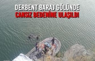Derbent Baraj Gölünde Cansız Bedenine Ulaşıldı