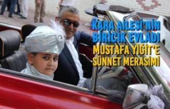 Kara Ailesi'nin Evladı Mustafa Yiğit'e Sünnet Merasimi