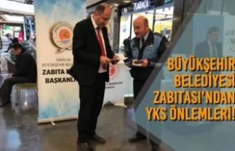 Samsun Büyükşehir Belediyesi Zabıtası'ndan YKS Önlemleri!