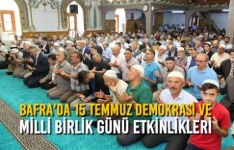 Bafra'da 15 Temmuz Demokrasi ve Milli Birlik Günü Etkinlikleri