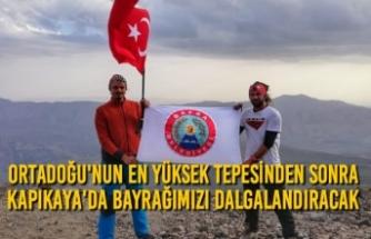 Ortadoğu'nun En Yüksek Tepesinden Sonra Kapıkaya'da Bayrağımızı Dalgalandıracak