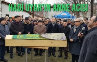 Alaçam Eski Belediye Başkanı Hadi Uyar'ın Anne Acısı