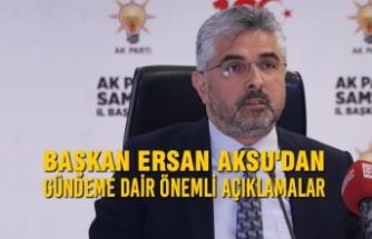 Başkan Aksu'dan Önemli Açıklamalar