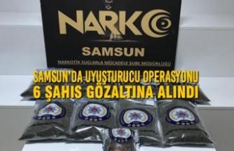 Samsun'da Uyuşturucu Operasyonu; 6 Şahıs Gözaltına Alındı